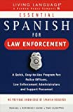 Essential Spanish for Law Enforcement, Ana Novas and P. J. Guido, 0609600885