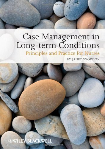 Case Management of Long Term Conditions: Principles and Practice for Nurses by Snoddon, Janet (2010) by Wiley-Blackwell