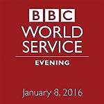 January 08, 2016: Evening |  BBC Newshour