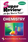 Super Review - Chemistry, Research and Education Association Editors, 0878911847
