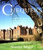 Front cover for the book Chequers: The Prime Minister's Country House and Its History by Norma Major