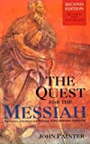 The Quest for the Messiah, John Painter, 0567292460