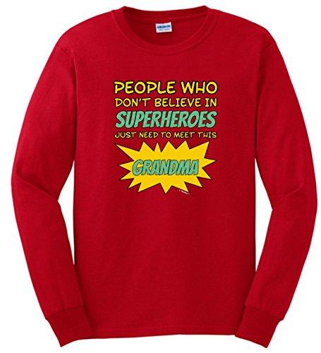 [Superhero Costume People Don't Believe Superheroes Need Meet Grandma Long Sleeve T-Shirt 2XL Red] (Costumes For Tall People)