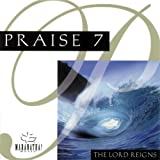 Praise 7: The Lord Reigns!