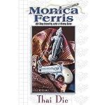 Thai Die | Monica Ferris
