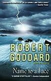 Name to a Face, Robert Goddard, 0385342179