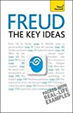 Freud- The Key Ideas: Teach Yourself