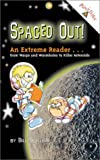 Spaced Out!, Bill Scheller, 0448440776