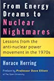 From Energy Dreams to Nuclear Nightmares, Horace Herring, 1897766998