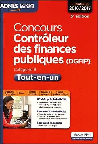 En ligne téléchargement gratuit Concours Contrôleur des finances publiques (DGFIP) - Tout-en-un - Catégorie B - Concours 2016-2017 pdf