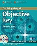 Objective key. Student's book. Without answers. Per le Scuole superiori. Con CD Audio. Con CD-ROM. Con espansione online
