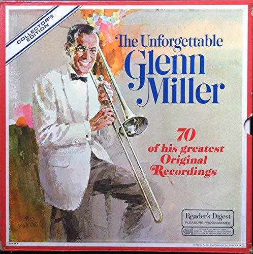 The Unforgettable Glenn Miller - 70 of His Greatest Original Recordings