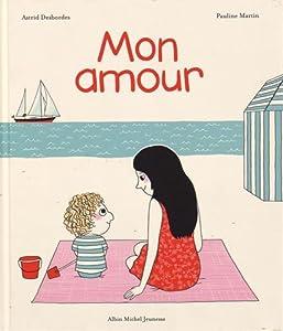 """Afficher """"Mon amour"""""""