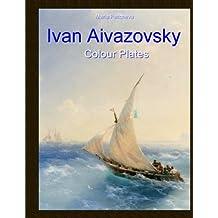 Ivan Aivazovsky: Colour Plates
