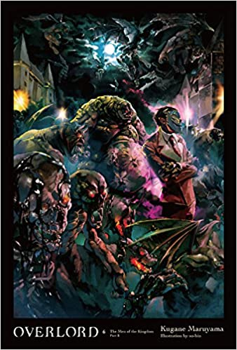 Amazon com: Overlord, Vol  6 (light novel) (9780316398794): Kugane