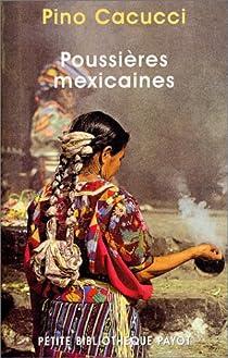 Poussières mexicaines par Cacucci
