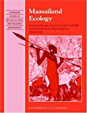 img - for Maasailand Ecology: Pastoralist Development and Wildlife Conservation in Ngorongoro, Tanzania (Cambridge Studies in Applied Ecology and Resource Management) book / textbook / text book