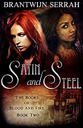 Satin And Steel (Blood And Fire Book 2)