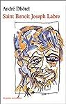 Saint Benoît Joseph Labre par Dhôtel