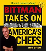 Bittman Takes on America's Chefs