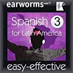 Rapid Spanish (Latin American): Volume 3 | earworms Learning
