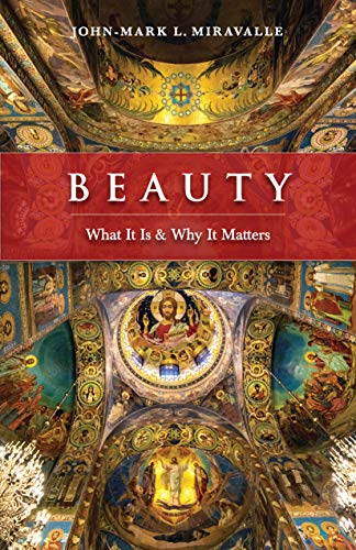 Beauty: What It Is and Why It Ma...