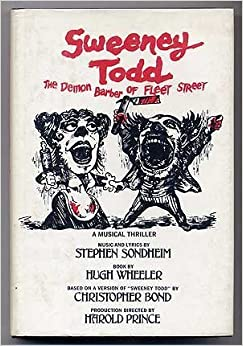 Book Sweeney Todd, the demon barber of Fleet Street: A musical thriller by Stephen Sondheim and Hugh Wheeler (1979-12-23)