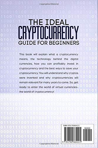 The Ideal Cryptocurrency Guide for Beginners Paperback Book