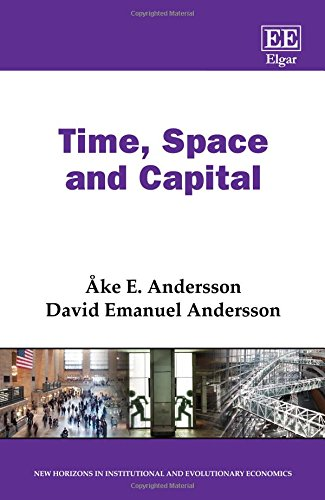 Time, Space and Capital (New Horizons in Institutional and Evolutionary Economics series)