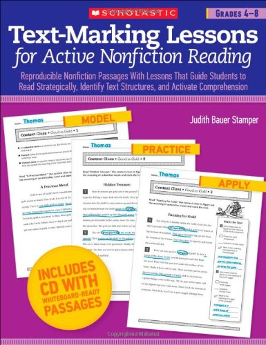 Text-Marking Lessons For Active Nonfiction Reading (Grades 4-8): Reproducible Nonfiction Passages With Lessons That Guide Students To Read ... Text Structures, And Activate Comprehension