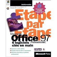 office 97 etape par etape: 6 logiciels cles en main