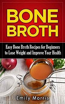 Easy bone broth recipes