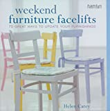 Weekend Furniture Facelifts, Helen Carey, 0600612589