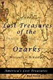 Lost Treasures of the Ozarks: Missouri - Arkansas (America's Lost Treasures) (Volume 1)