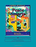 Peace Smarts, Merrie Lynn Ross and Gloria DeGaetano M.Ed, 0982736630