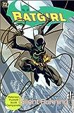 Batgirl, Vol 1:  Silent Running