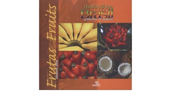Amazon.com: Wonders of Brazil - Fruits (9788575312070): Fabio Colombini: Books
