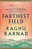 Farthest Field 1st Edition