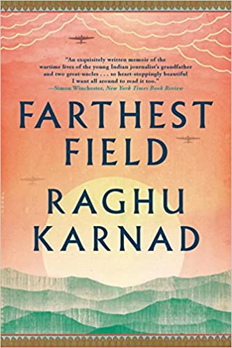 Farthest Field: An Indian Story Of The Second World War Download Pdf