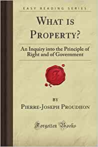 pierre joseph proudhon what is property pdf