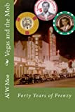Vegas and the Mob, Al W. Moe, 1483955559