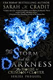 The Storm and the Darkness: The House of Crimson and Clover