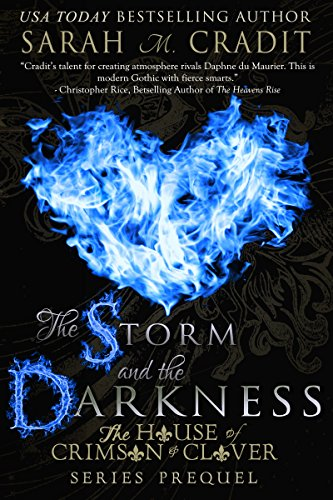 The Storm and the Darkness: The House of Crimson and Clover by [Cradit, Sarah M.]