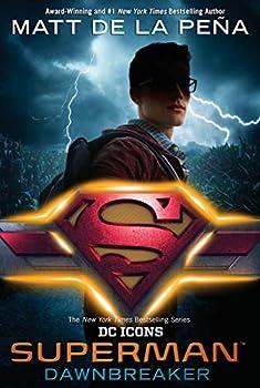 Superman: Dawnbreaker by Matt de la Peña science fiction and fantasy book and audiobook reviews