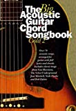 The Big Acoustic Guitar Chord Songbook Gold 2: Pt. 2