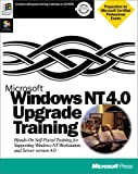 Microsoft Windows NT 4.0 Upgrade Training Trainng Kit, Microsoft Official Academic Course Staff, 1572315288