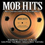 Mob Hits: Music from & a Tribu