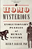Homo Mysterious, David P. Barash, 0199324522