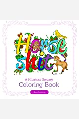 Swear Word Coloring Book: A Hilarious Sweary Coloring Book Paperback