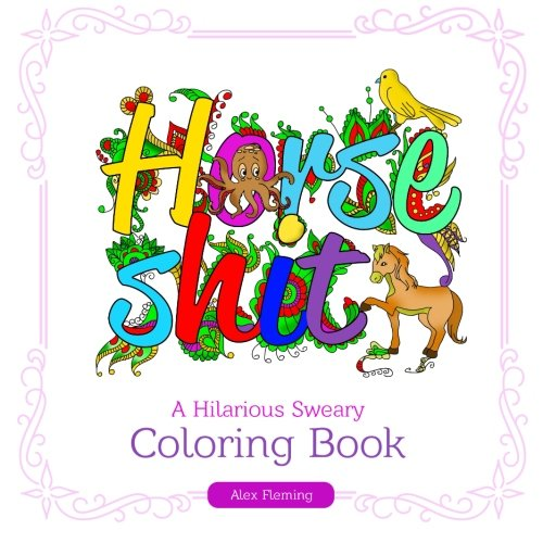 Swear Word Coloring Book A Hilarious Sweary 2016